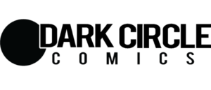 DARK CIRCLE COMICS APRIL-MAY 2020 SOLICITATIONS