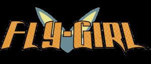 CHARACTER SPOTLIGHT – Fly-Girl