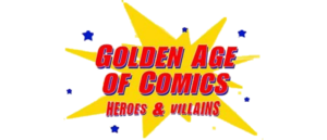 GOLDEN AGE OF COMICS HEROES & VILLAINS CARDS